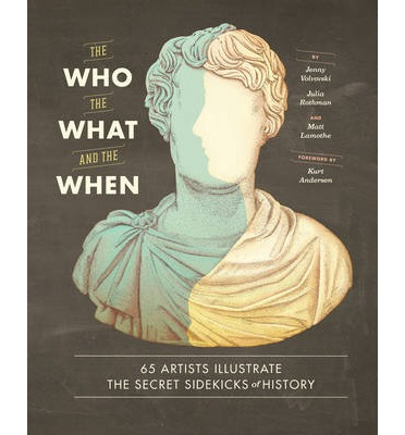 Who, the What, and the When