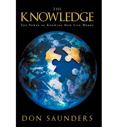 The Knowledge : The Power of Knowing How Life Works