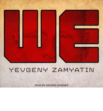 essays on we by yevgeny zamyatin We is a russian dystopian novel written by yevgeny zamyatin published by epdutton in 1924 in new york after being translated into english by gregory zilboorg the novel is set in the future, with its main character named d-503 who lives in the one state, which is an urban nation constructed almost completely in glass.