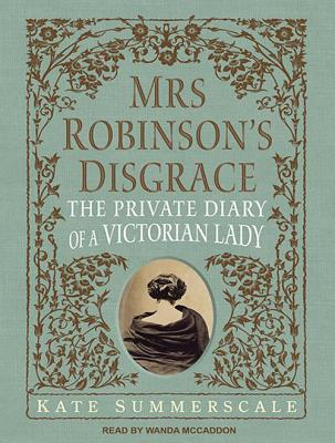 Mrs. Robinson's Disgrace (Library Edition)