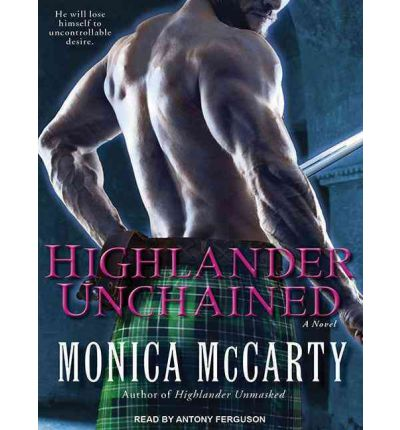 Téléchargements de livres complets gratuits Highlander Unchained : A Novel en français PDF CHM by Monica Mc Carty