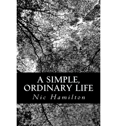 A Simple, Ordinary Life