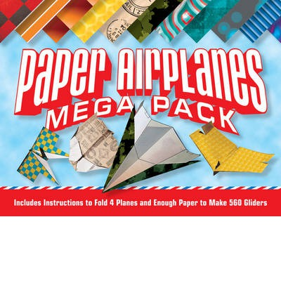 Paper airplanes mega pack : Instructions to fold 4 planes and enough paper to make hundreds of gliders