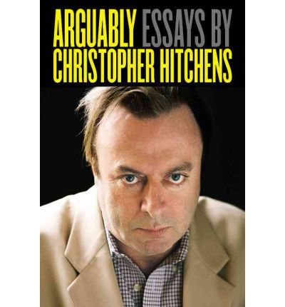 Arguably christopher hitchens 9781455502776