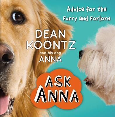 Ask Anna : Advice for the Furry and Forlorn