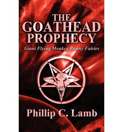The Goathead Prophecy : Giant Flying Monkey Bunny