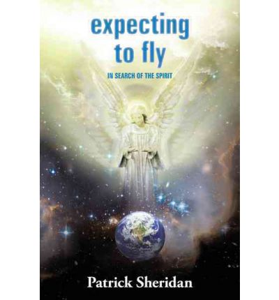 Expecting to Fly : In Search of the Spirit