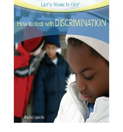 how to deal with discrimination let 39 s work it out 1 volume set rachel lynette 9781459621787. Black Bedroom Furniture Sets. Home Design Ideas