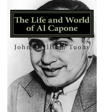 a study of the life of al capone Al capone and mae got married on december 30, 1918, three weeks after their son (albert francis capone, aka sonny) was born sonny was to remain capone's only child throughout the rest of his life, al capone kept his family and his business interests completely separate.