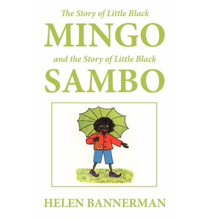 """The Little Black Sambo"" by Helen Bannerman Essay Sample"