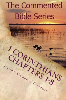 1 Corinthians Chapters 1-8 : Paul, Apostle to the Nations I Made You