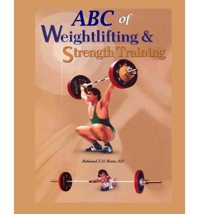 ABC of Weightlifting and Strength Training