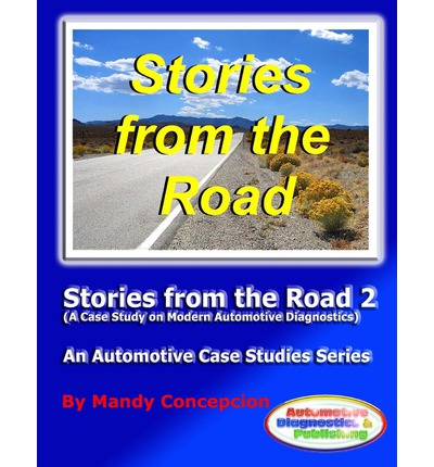 Stories from the Road 2 : An Automotive Case Studies Series