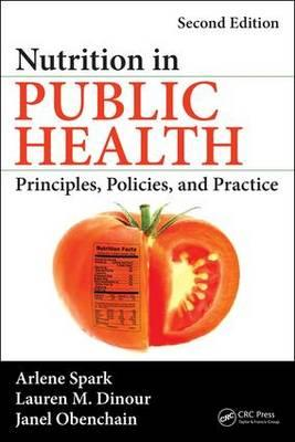 Books to download to ipod free Nutrition in Public Health : Principles, Policies, and Practice by Arlene Spark, Lauren M. Dinour, Janel Obenchain in Irish PDF