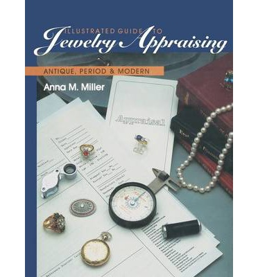 Illustrated guide to jewelry appraising antique period for Jewelry books free download