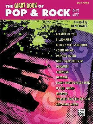 The Giant Book of Pop & Rock Sheet Music : Easy Piano