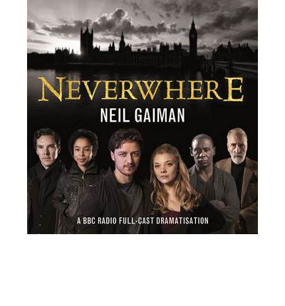 Neverwhere : Neil Gaiman : 9781471316470