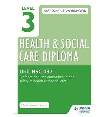 hsc 037 health and safety workbook Hsc 037 - promote and implement health and safety in health and social care understand the different responsibilities relating to health and safety in social care.