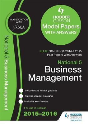 sqa past papers business management national 5 Buy national 5 business management 2017-18 sqa specimen and past papers with answers (sqa past papers with answers) by sqa (isbn: 9781510421585) from amazon's book store.