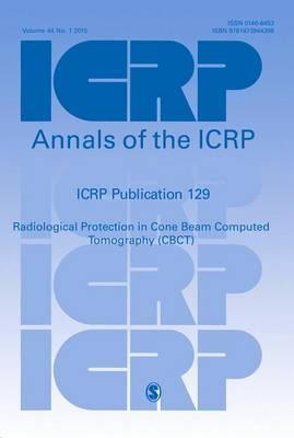 ICRP Publication 129 : Radiological Protection in Cone Beam Computed Tomography (CBCT)