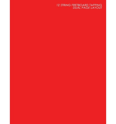 12 String Fretboard Tapping Dual Page Layout : Red Music Books: : The Musicians Choice