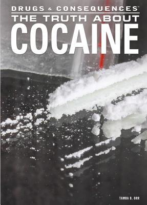 The Truth about Cocaine