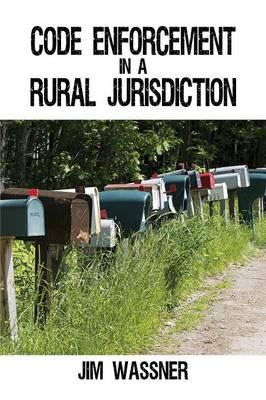 Code Enforcement in a Rural Jurisdiction