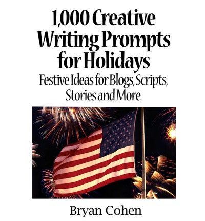 1000 creative writing prompts Find inspiration overcome writer's block develop a writing habit discover more  than 1000 writing prompts designed to get your creative fires burning consider.