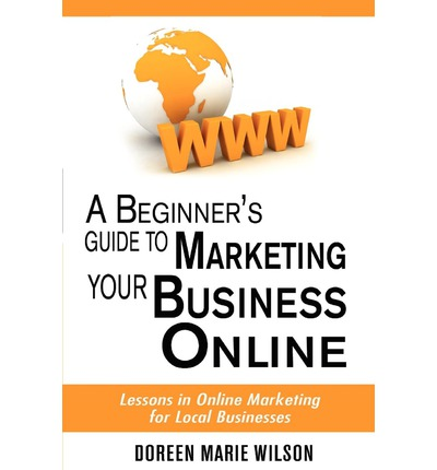 Sales marketing free ebooks and audiobooks to read online or free ebook a beginners guide to marketing your business online lessons in online marketing for fandeluxe Epub