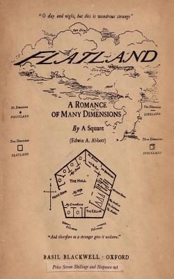 a description of the dimensions of flatland Is there a fourth dimension do 4th dimensional beings live there can we see it can they see us description: flatland: a romance of many dimensions is a satirical novella written by edwin abbott in 1884.