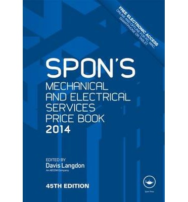 Spon's Mechanical and Electrical Services Price Book 2014