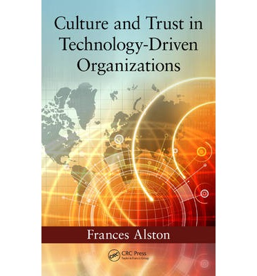 Culture and Trust in Technology-Driven Organizations