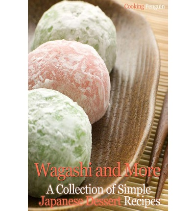 Wagashi and More
