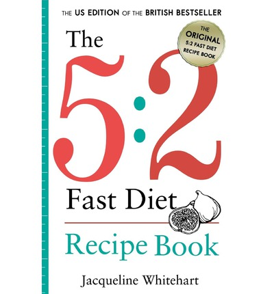 The 5 : 2 Fast Diet: Recipe Book