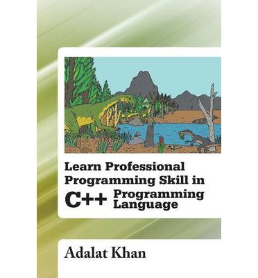 Learn Professional Programming Skill in C++ Programming Language