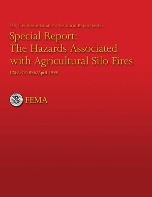 The Hazards Associated with Agricultural Silo Fires