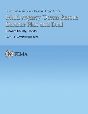 Multi-Agency Ocean Rescue Disaster Plan and Drill- Broward County, Florida