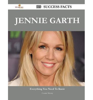 Jennie Garth 110 Success Facts - Everything You Need to Know about Jennie Garth