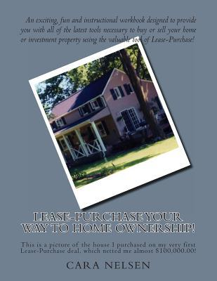 Lease-Purchase Your Way to Home Ownership!