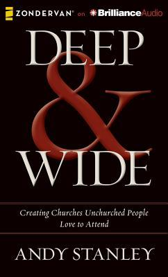 Englisches Lehrbuch herunterladen Deep & Wide : Creating Churches Unchurched People Love to Attend PDF 9781491511381