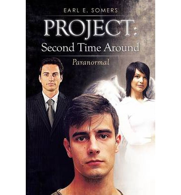 Project : Second Time Around: Paranormal