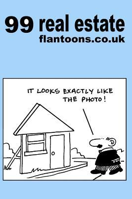 99 Real Estate Flantoons.Co.UK : 99 Great and Funny Cartoons about Property