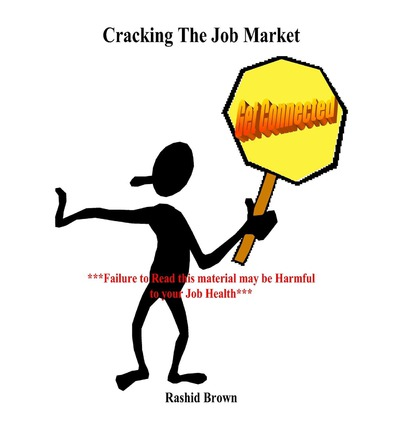 Cracking the Job Market : Get Connected