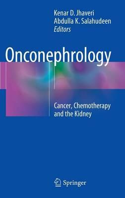 Onconephrology 2015 : Cancer, Chemotherapy and the Kidney