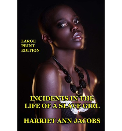 cliffsnotes on jacobs incidents in the life of a slave girl cliffsnotes literature guides