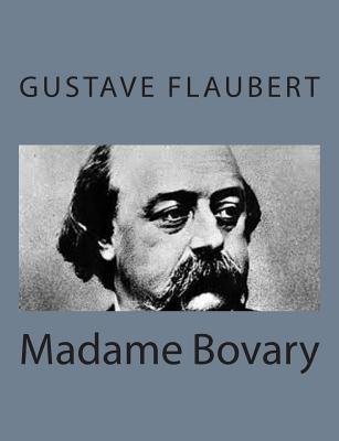 gustave flaubert madame bovary essays