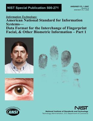 Nist Special Publication 500-271 : Information Technology American National Standard for Information Systems