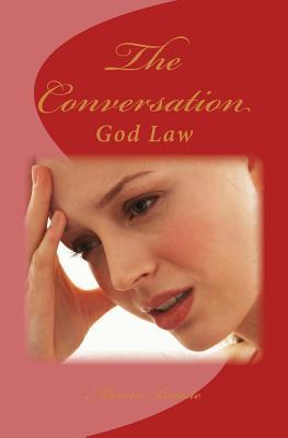 The Conversation : God Law