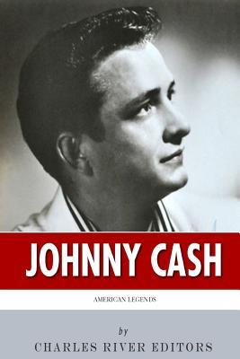 American Legends : The Life of Johnny Cash