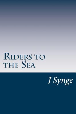 riders to the sea literary themes relate to the dramatic form Eng 125 introduction to literature: no plagiarism the literary themes of riders to the sea relate to dramatic form and riders to the sea literary.